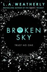Broken Sky by L.A. Weatherly (