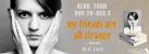 myfriendsareallstrangetourbanner-1