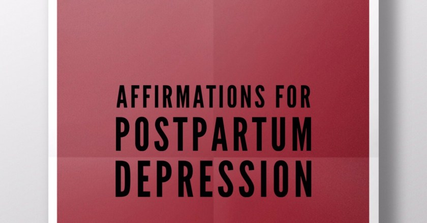 Affirmations for Postpartum Depression