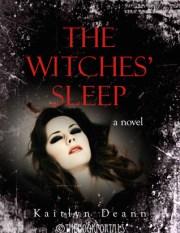 The Witches' Sleep by Kaitlyn Deann