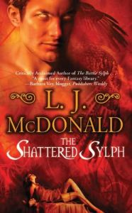 The Shattered Sylph by L.J Mcdonald