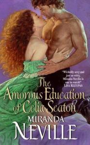 The Amorous Education of Celia Seaton by Miranda Neville