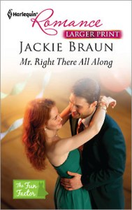 Review – Mr. Right There All Along by Jackie Braun