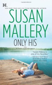Review – Only His by Susan Mallery