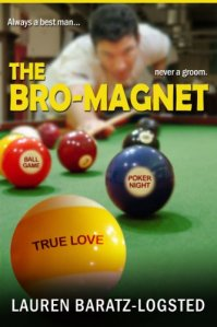 Joint Review: The Bro-Magnet by Lauren Baratz-Logsted
