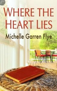 Review – Where the Heart Lies by Michelle Garren Flye