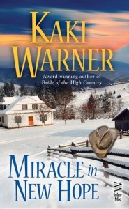 Cover for Miracle in New Hope by Kaki Warner