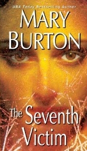 Cover for The Seventh Victim by Mary Burton