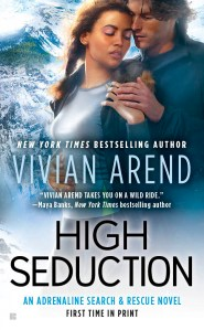 Review – High Seduction (Adrenaline Search & Rescue #3) by Vivian Arend