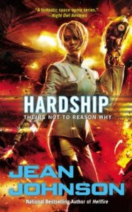 Review – Hardship (Theirs Not to Reason Why #4) by Jean Johnson