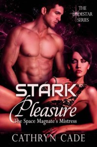 Review: Stark Pleasure; the Space Magnate's Mistress (LodeStar #1)