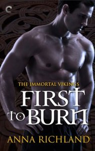 Bookpushers Joint Review – First to Burn (Immortal Vikings #1) by Anna Richland