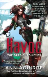 Joint Review: Havoc (The Dred Chronicles #2) by Ann Aguirre