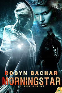 Review – Morningstar (The Cy'ren Rising Trilogy #2) by Robyn Bachar