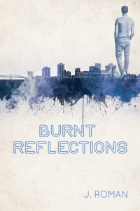 Review – Burnt Reflections by J. Roman