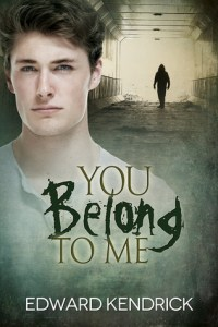 Review – You Belong to Me by Edward Kendrick