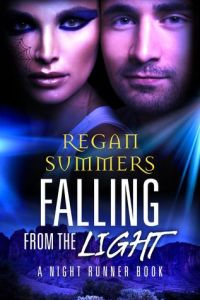 Review – Falling From the Light (Night Runner #2) by Regan Summers