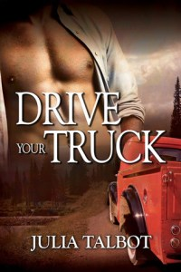 Mini Review – Drive Your Truck by Julia Talbot