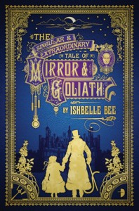 cover_the-singular-extraordinary-tale-of-mirror-goliath