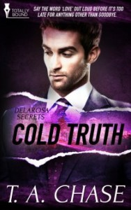 Review – Cold Truth by T.A. Chase