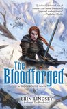 Joint Review: The Bloodforged (Bloodbound #2) by Erin Lindsey