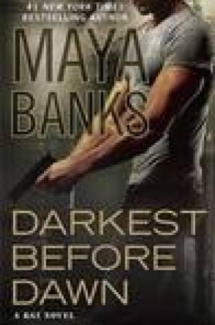 Review – Darkest Before Dawn by Maya Banks
