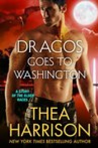 Group Review – Dragos Goes to Washington by Thea Harrison