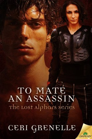 Review – To Mate an Assassin (Lost Alphars #1) by Ceri Grenelle