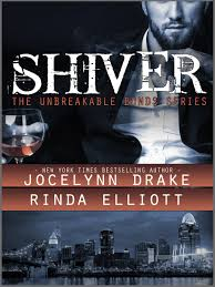 Joint Review – Shiver (The Unbreakable Bonds #1) by Jocelynn Drake and Rinda Elliot