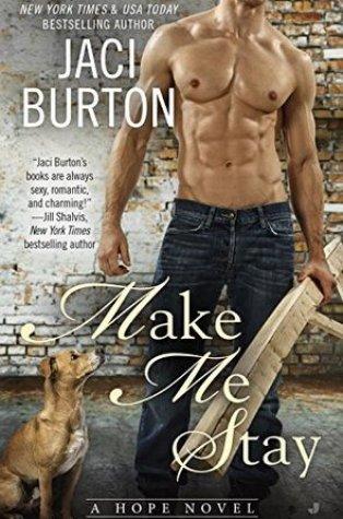 Review – Make Me Stay (Hope #5) by Jaci Burton