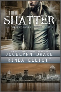 Cover Reveal – Shatter (Unbreakable Bonds #2) by Jocelynn Drake & Rinda Elliot