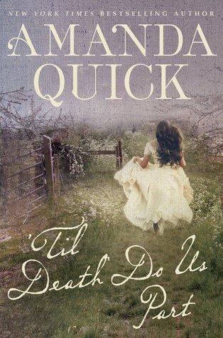 Review – 'Til Death Do Us Part by Amanda Quick