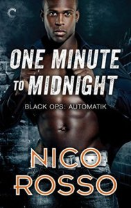 Review – One Minute to Midnight (Black Ops: Automatik #2) by Nico Rosso