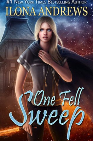 Review – One Fell Sweep (The Innkeeper Chronicles #3) by Ilona Andrews
