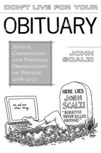 Don't Live for Your Obituary
