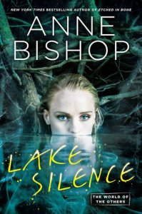 Review – Lake Silence (The Others #6) by Anne Bishop