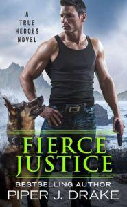 Fierce Justice (True Heroes #5) cover image