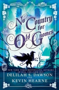 No Country for Old Gnomes (Tales of Pell #2)
