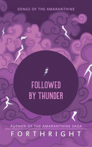 Followed by Thunder (Songs of Amaranthine #2)