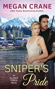 Sniper's Pride (Alaska Force #2)