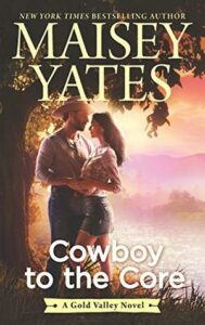 Cowboy to the Core (Gold Valley #6)