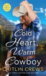 Cold Heart, Warm Cowboy (Cold River Ranch #2)