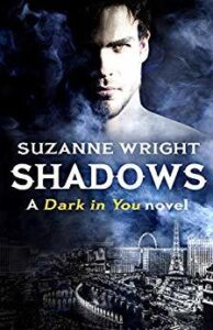 Shadows (Dark in You #5)