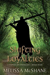Shifting Loyalties (Company of Strangers #4)