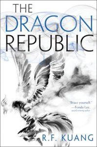The Dragon Republic (Poppy War #2)