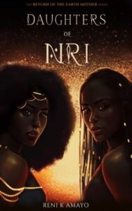 Cover image Daughters of Nri (The Return of the Earth Mother #1)
