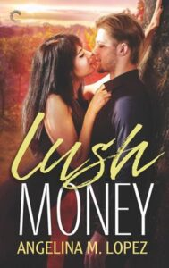 Cover image - Lush Money (Filthy Rich #1)