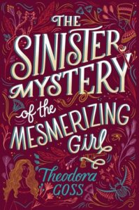 Cover image - The Sinister Mystery of the Mesmerizing Girl (Extraordinary Adventures of the Athena Club #3)