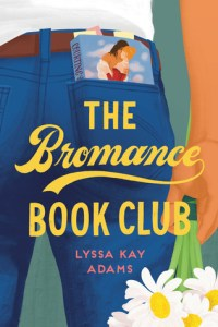 The Bromance Book Club (Bromance Book Club #1)