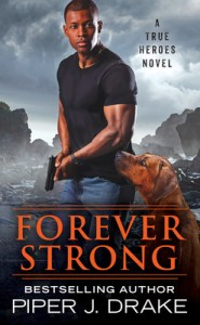 Forever Strong (True Heroes #6)